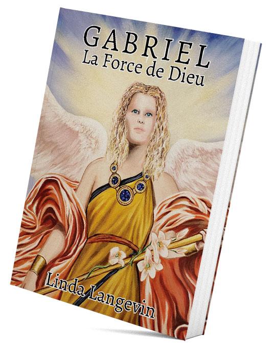 Gabriel, la Force de Dieu
